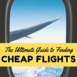 How to Find Cheap Flights: The Ultimate Guide to Saving Big Money