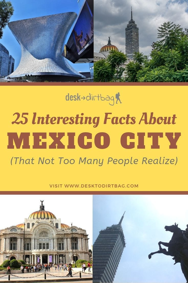 25 Interesting Mexico City Facts that Not Many People Know travel, mexico