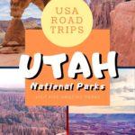 Planning an Incredible Utah National Park Road Trip