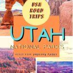 Your Guide to an Incredible Utah National Park Road Trip utah, travel, road-trip