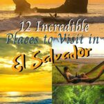 12 Incredible Places to Visit in El Salvador travel, central-america