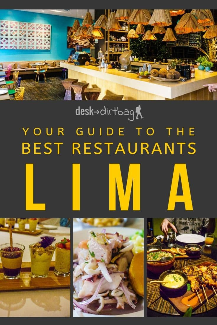 Guide to the Best Restaurants in Lima Peru