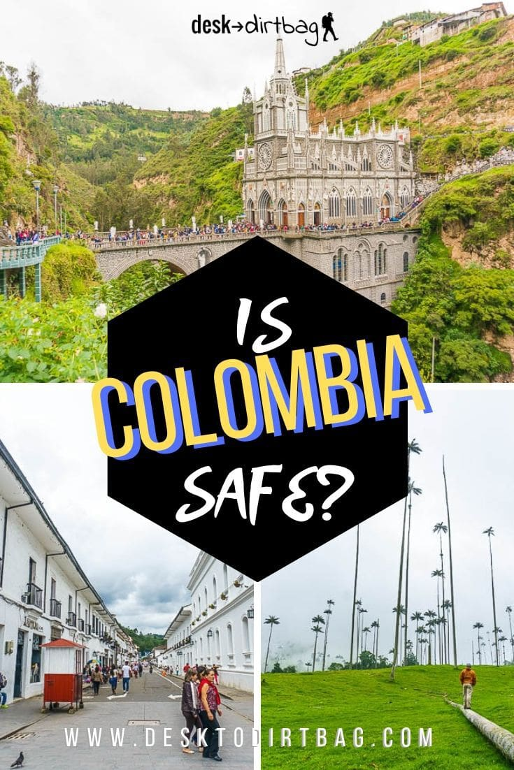 Is Colombia Safe? The Myth and Reality About Danger and Safety in Colombia