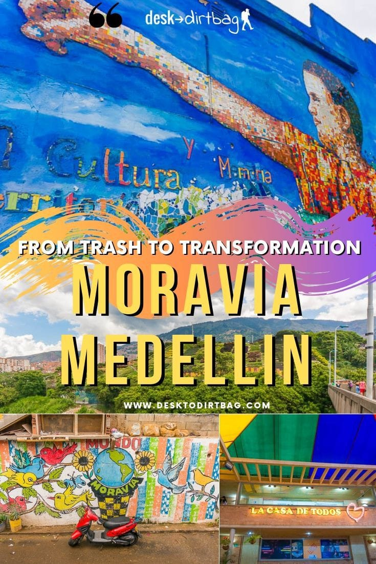 Visiting Moravia Medellin: A Story of Trash to Transformation by www.desktodirtbag.com