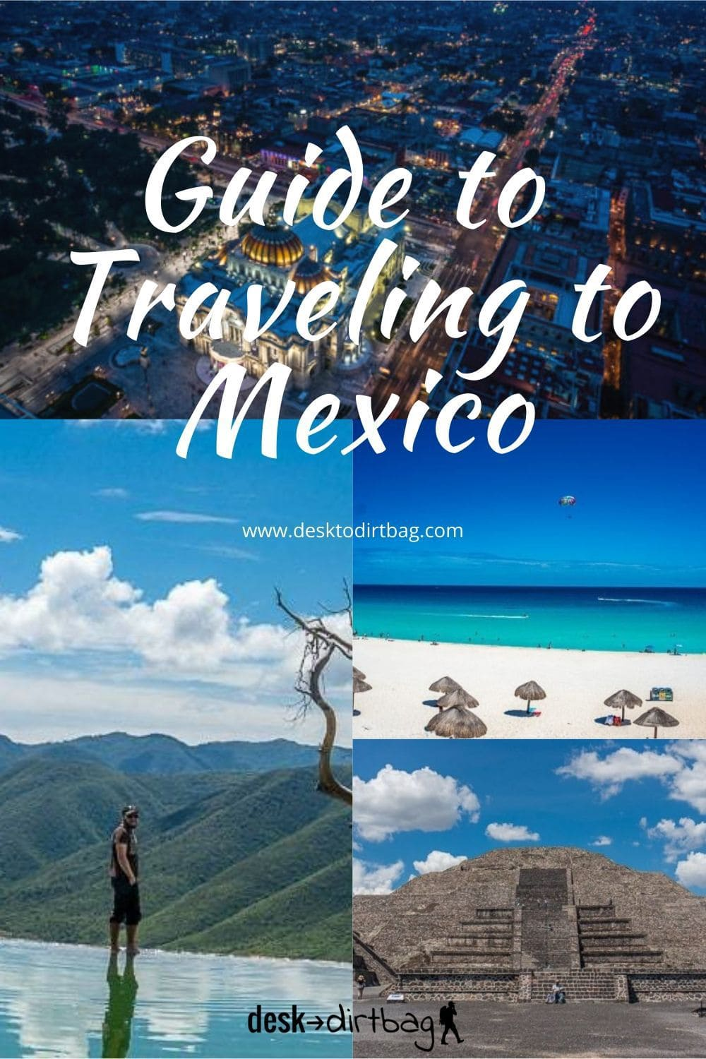 Traveling to Mexico Guide: Things to Do, Travel Tips, and More