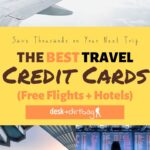 The ultimate guide to the best travel credit cards to earn free flights and free hotels! Here is how you can save thousands on your next trip.