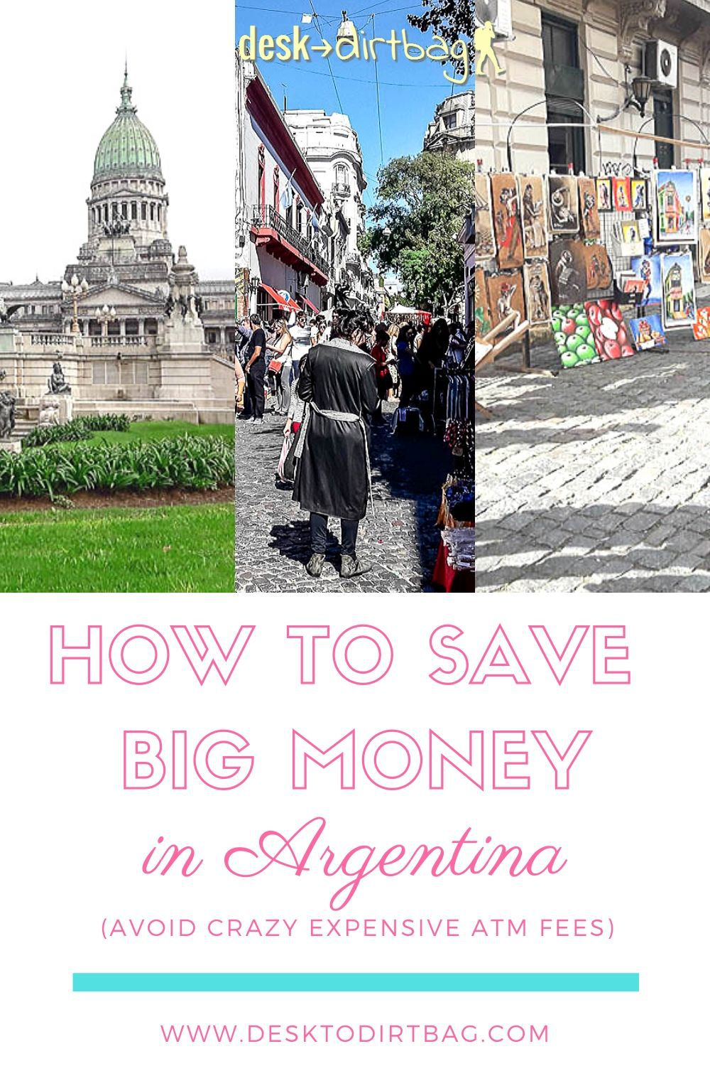 Learn how to save big money in Argentina by avoiding the super expensive ATM fees from local banks