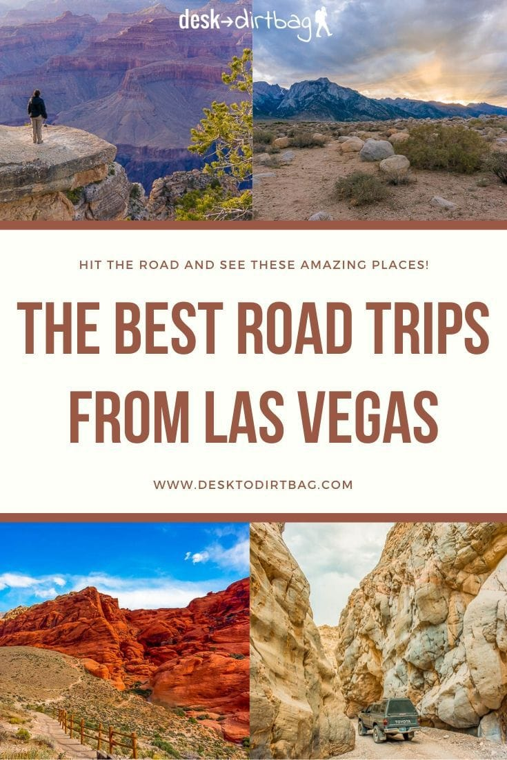 Your Guide to the Best Road Trips from Las Vegas, Nevada