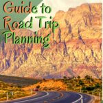The Ultimate Guide to Road Trip Planning: Tips and Resources