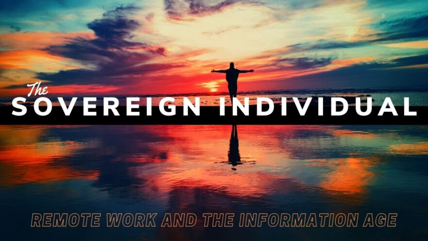 The Sovereign Individual Book Review and Summary