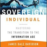 The Sovereign Individual: Lessons for the Information Age location-independence